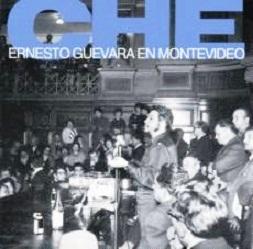 El día que el Che Guevara desconcertó a parte de la izquierda uruguaya con su discurso